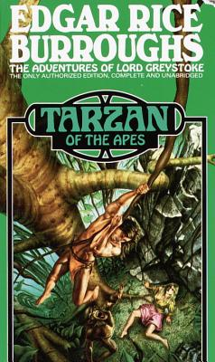 Tarzan of the Apes By Burroughs, Edgar Rice