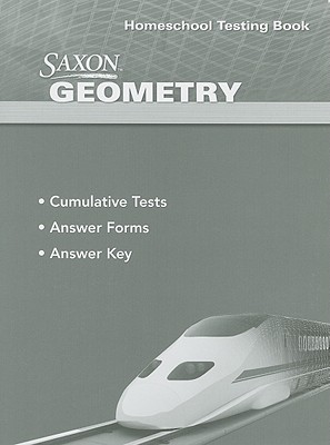 Saxon Homeschool Geometry By Saxon Publishers (COR)